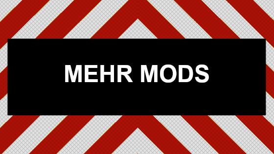 Klicke hier für neue Mods (April 2019)